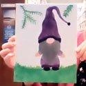 Paint & Sip Gnomes [Jan 6th]