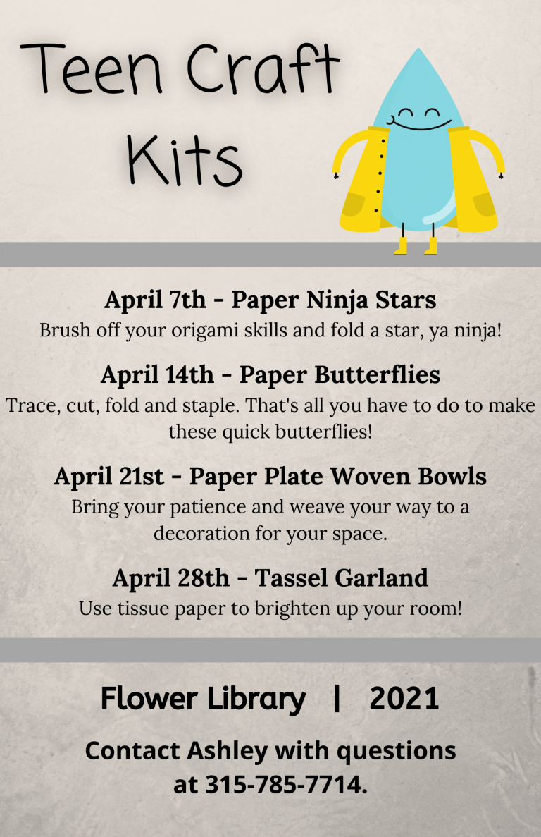 Schedule of Teen craft kits for April of 2021. Information is listed in this website's Calendar of Events.