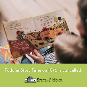 Toddler Story Time on 10/6 is cancelled.
